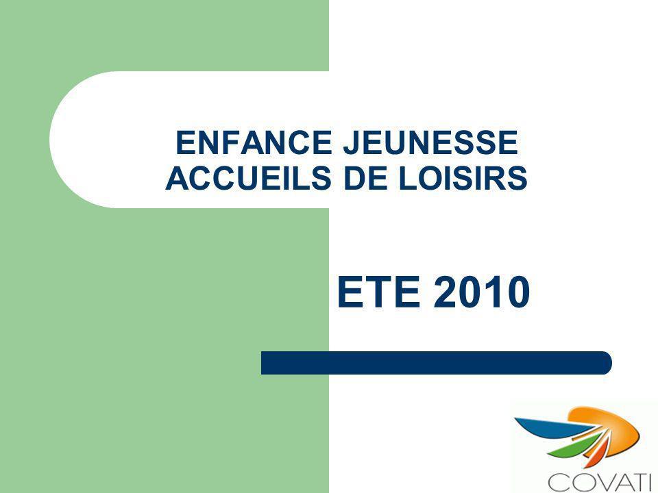 ENFANCE JEUNESSE ACCUEILS DE LOISIRS ETE 2010