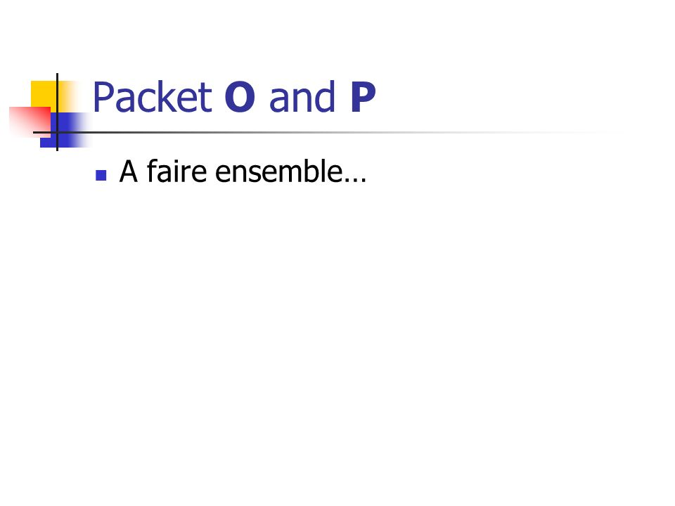 Packet O and P A faire ensemble…