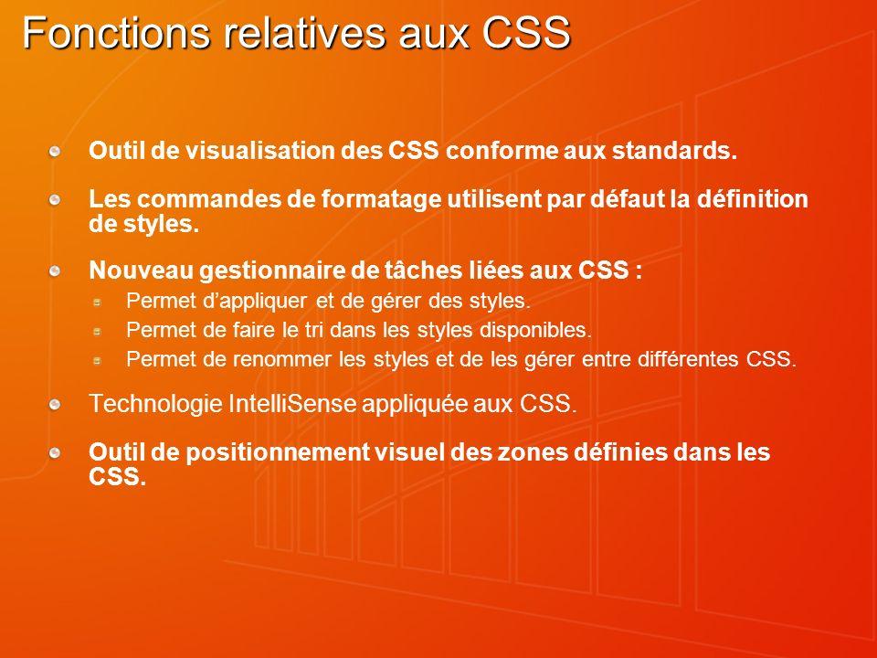 Fonctions relatives aux CSS Outil de visualisation des CSS conforme aux standards. Les commandes de formatage utilisent par défaut la définition de st