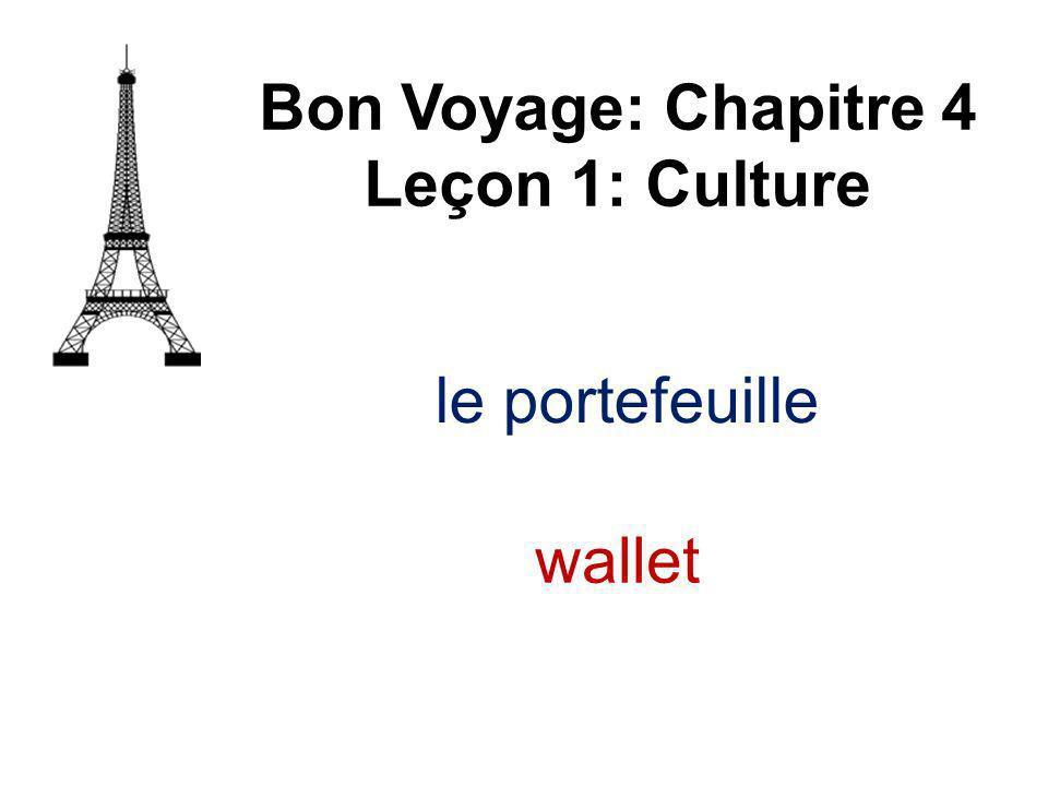 le portefeuille Bon Voyage: Chapitre 4 Leçon 1: Culture wallet