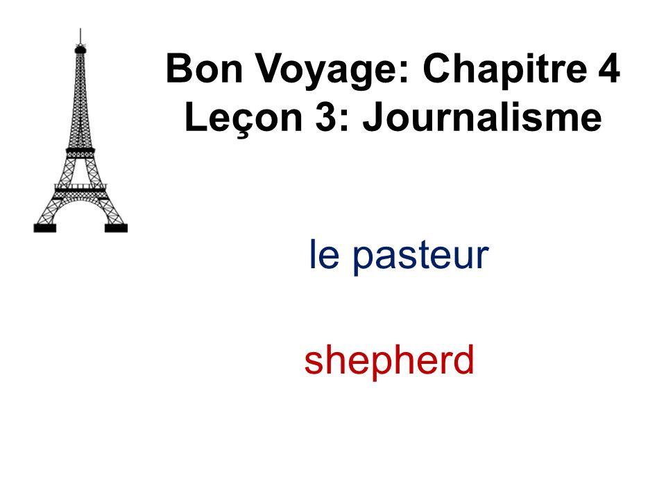 le pasteur Bon Voyage: Chapitre 4 Leçon 3: Journalisme shepherd