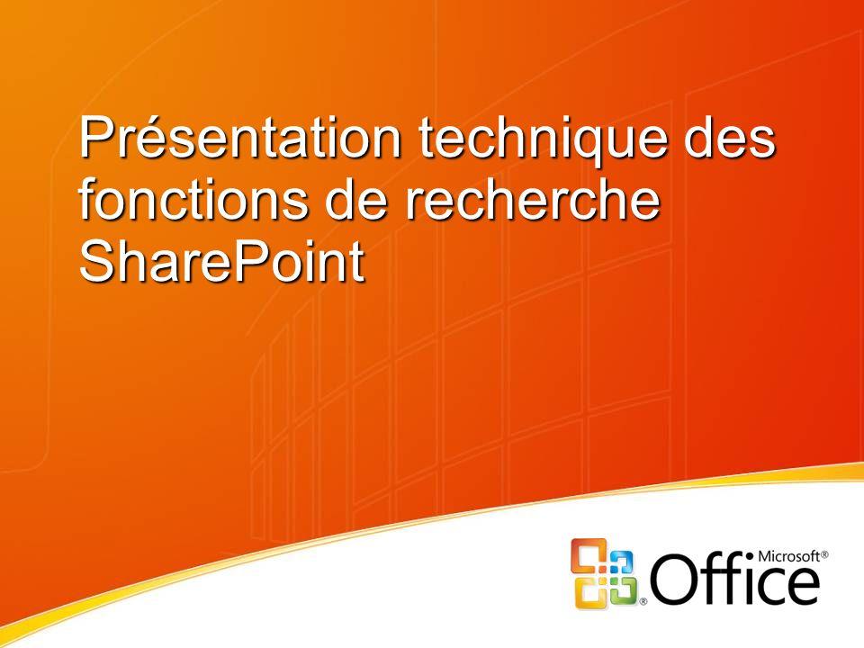 Présentation technique des fonctions de recherche SharePoint