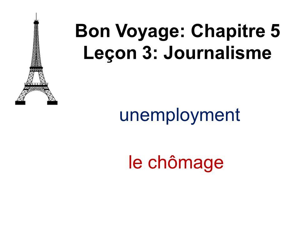 un fléau Bon Voyage: Chapitre 5 Leçon 3: Journalisme scourge