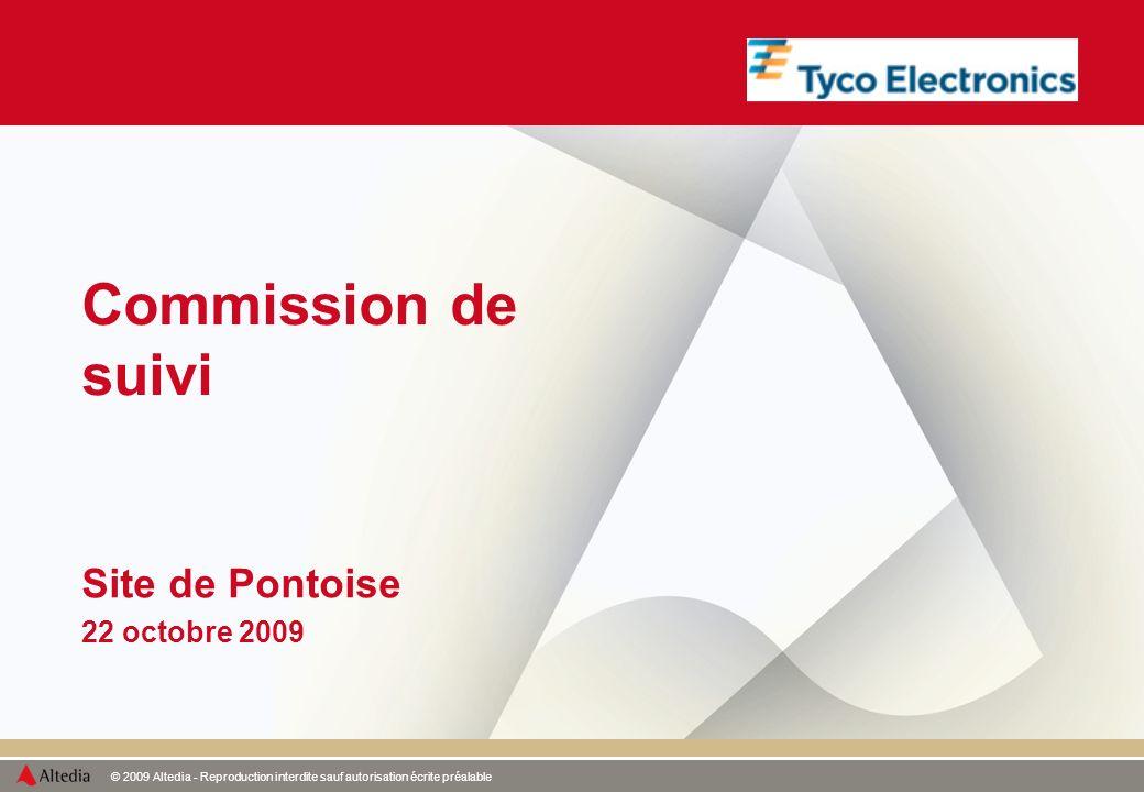 © 2009 Altedia - Reproduction interdite sauf autorisation écrite préalable Commission de suivi Site de Pontoise 22 octobre 2009