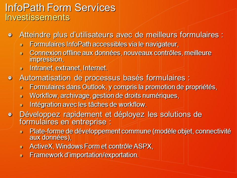Workflow dans InfoPath Pour les scénarios de complexité médiane Utiliser le workflow dans Microsoft Office SharePoint Server 2007 : Workflow humain simple à utiliser et à mettre en oeuvre.