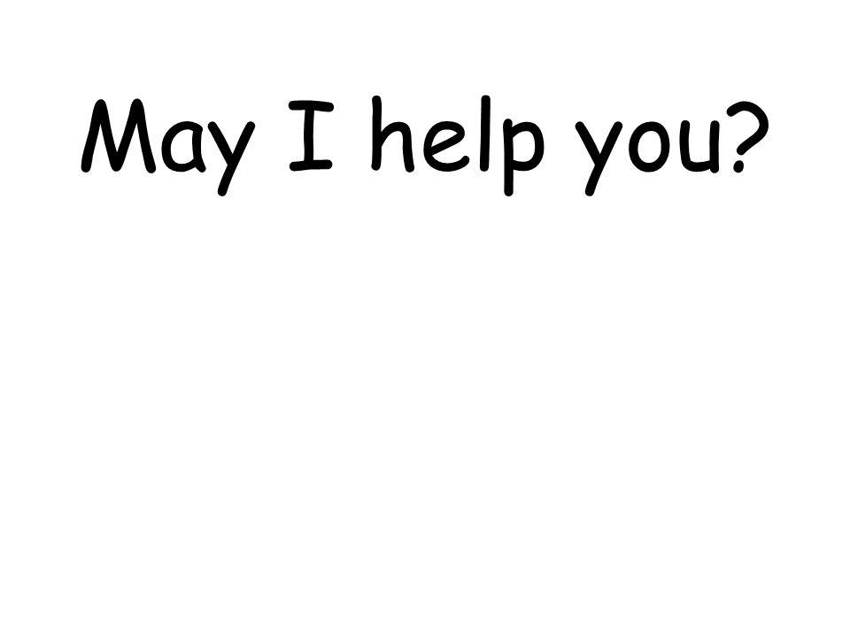 Je voudrais… …