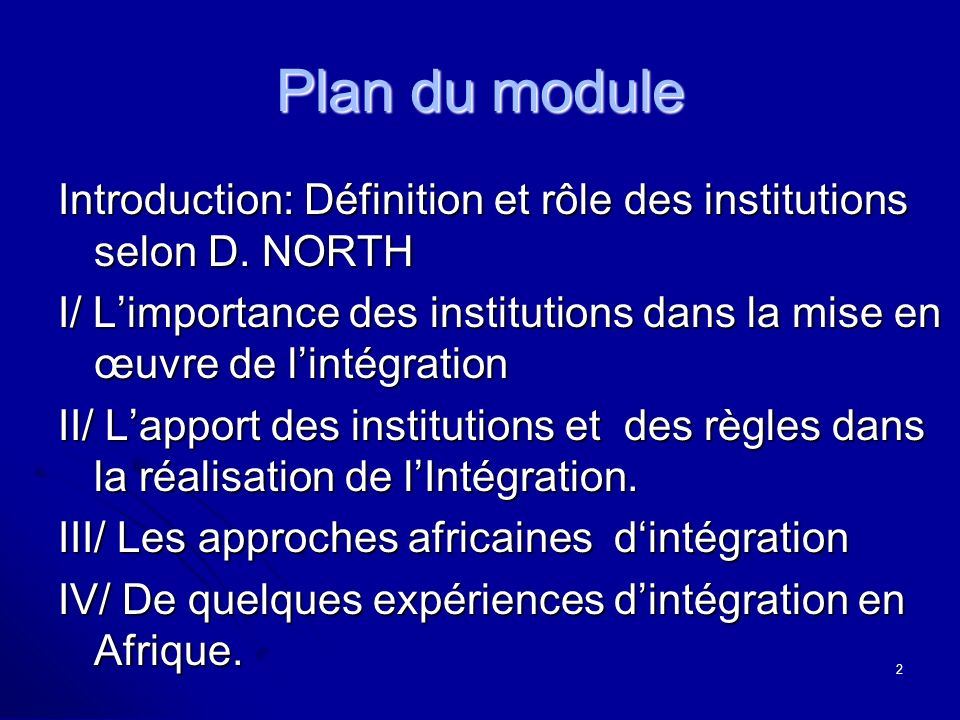 Plan du module Introduction: Définition et rôle des institutions selon D.