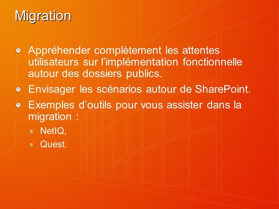 Migration Appréhender complètement les attentes utilisateurs sur limplémentation fonctionnelle autour des dossiers publics.