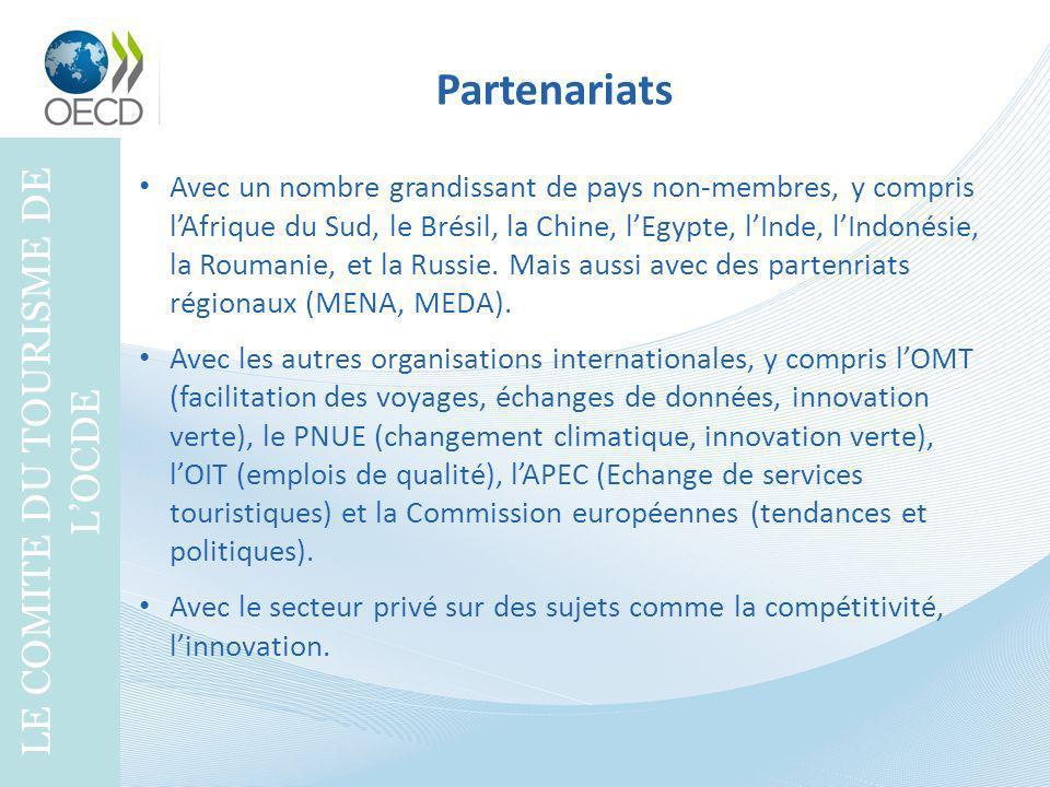 Partenariats LE COMITE DU TOURISME DE LOCDE Avec un nombre grandissant de pays non-membres, y compris lAfrique du Sud, le Brésil, la Chine, lEgypte, l