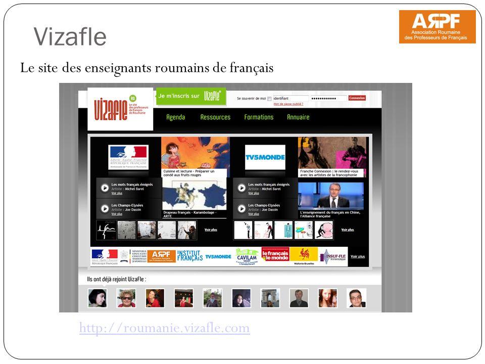 Le site des enseignants roumains de français Vizafle http://roumanie.vizafle.com