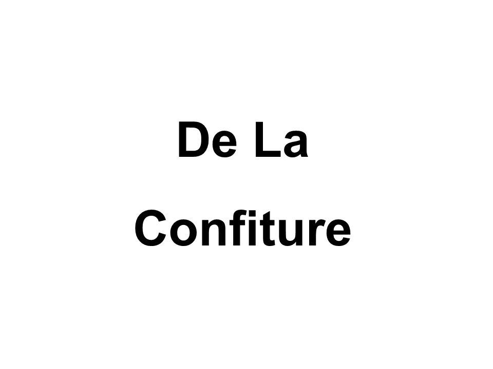 De La Confiture