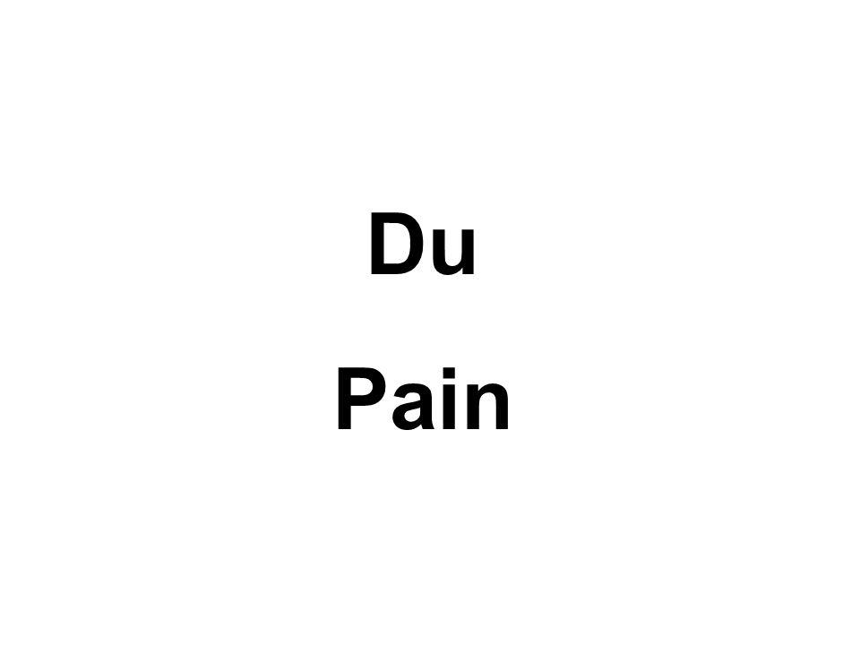 Du Pain