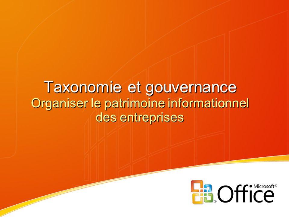 Taxonomie et gouvernance Organiser le patrimoine informationnel des entreprises