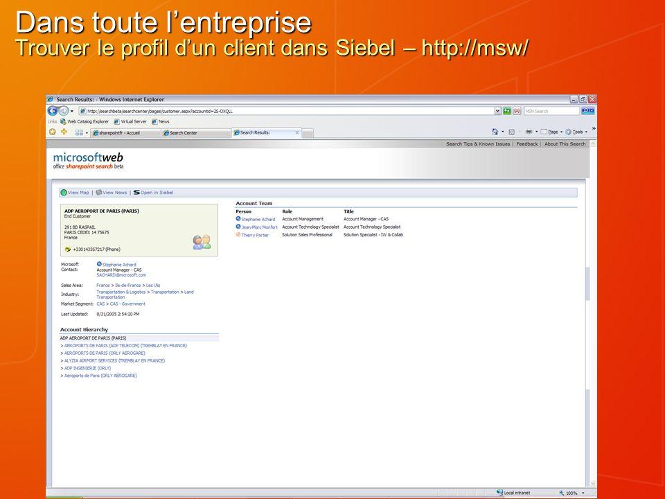 Dans toute lentreprise Trouver le profil dun client dans Siebel – http://msw/