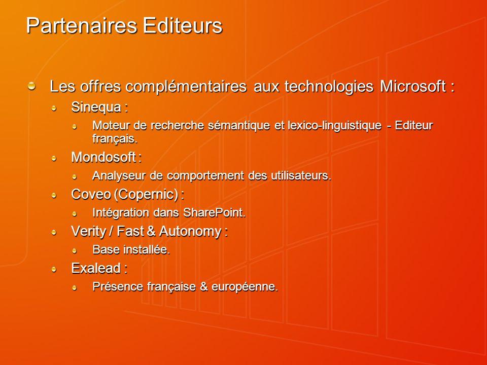 Partenaires Editeurs Les offres complémentaires aux technologies Microsoft : Sinequa : Moteur de recherche sémantique et lexico-linguistique - Editeur français.