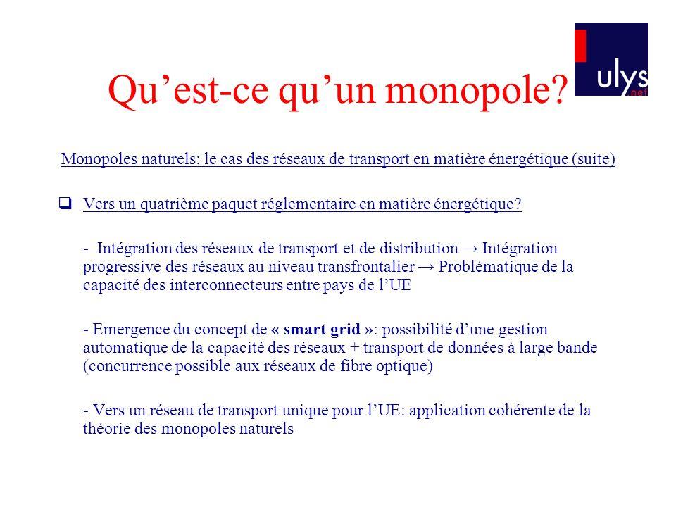 Quest-ce quun monopole.Les monopoles légaux: légalité au regard du droit communautaire.
