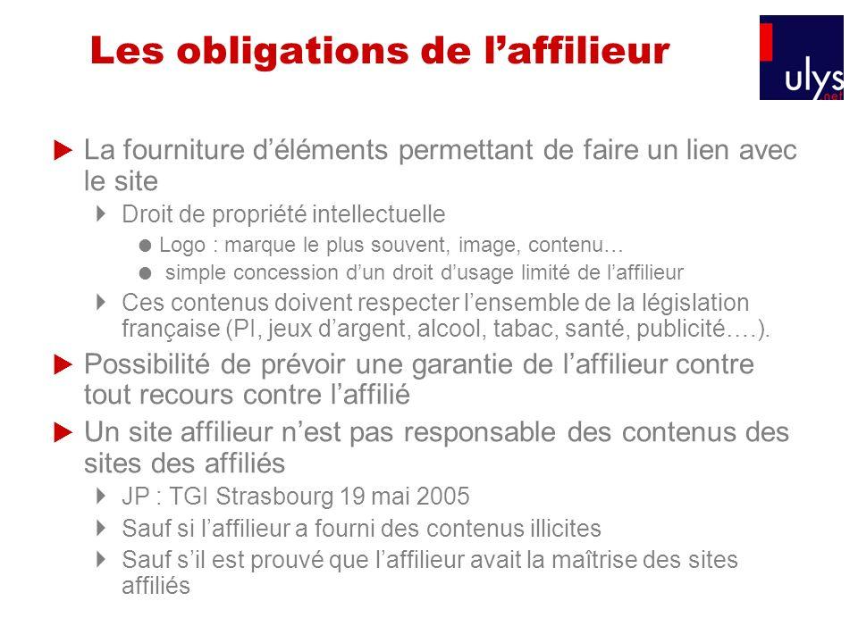 Les obligations de laffilieur La fourniture déléments permettant de faire un lien avec le site Droit de propriété intellectuelle Logo : marque le plus