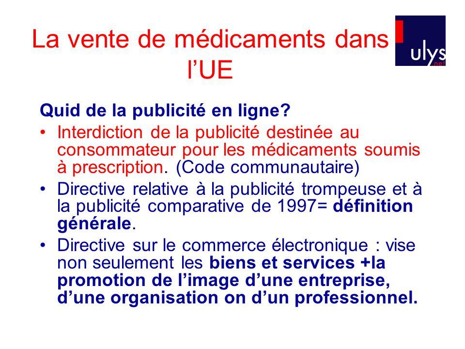 La vente de médicaments dans lUE Quid de la publicité en ligne.