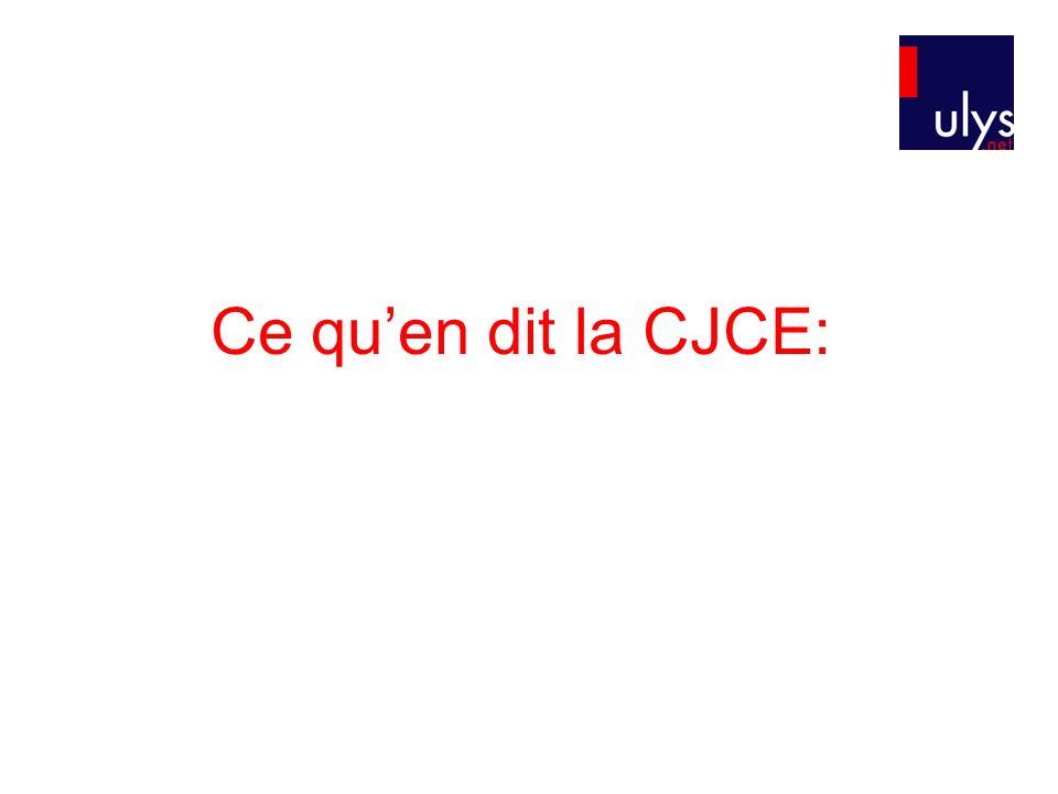 Ce quen dit la CJCE: