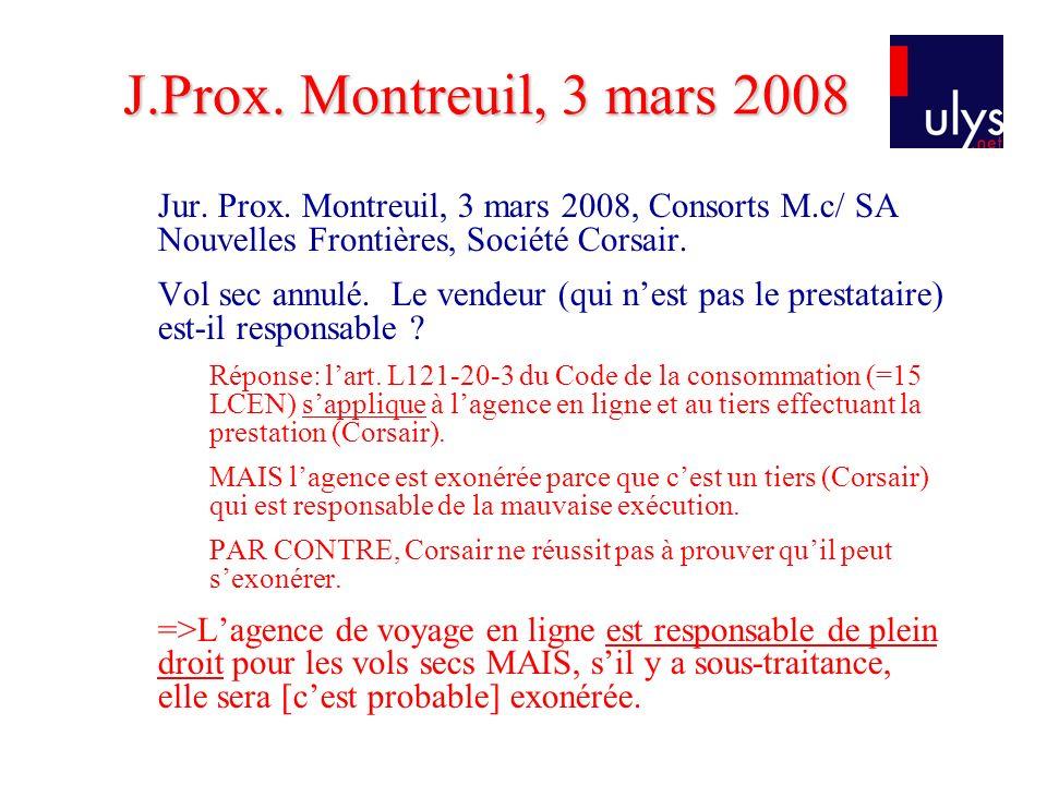 Jur.Prox. Montreuil, 3 mars 2008, Consorts M.c/ SA Nouvelles Frontières, Société Corsair.
