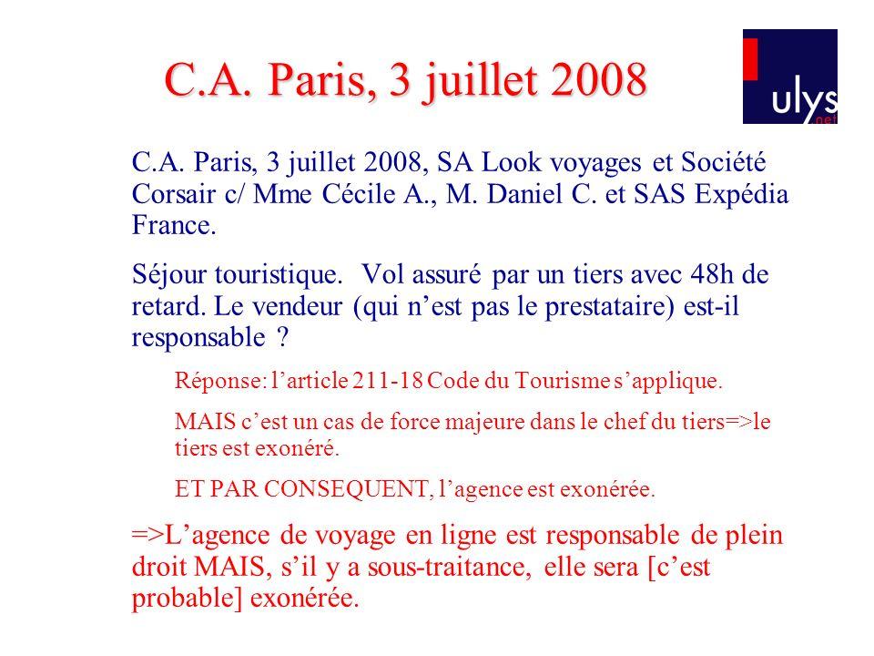 C.A.Paris, 3 juillet 2008, SA Look voyages et Société Corsair c/ Mme Cécile A., M.