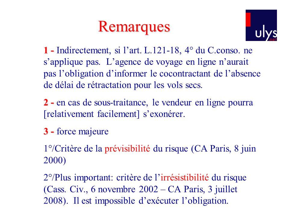 1 - 1 - Indirectement, si lart.L.121-18, 4° du C.conso.