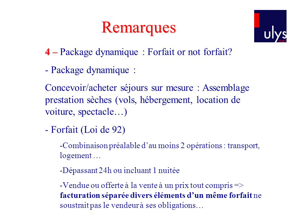 4 – 4 – Package dynamique : Forfait or not forfait.