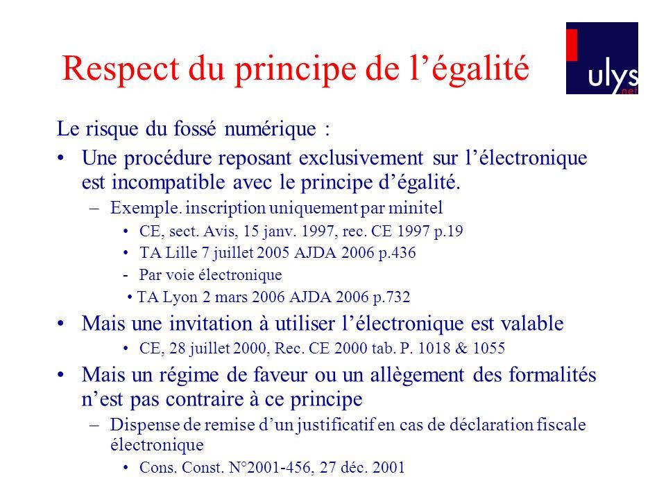 Respect du principe de légalité Le risque du fossé numérique : Une procédure reposant exclusivement sur lélectronique est incompatible avec le principe dégalité.