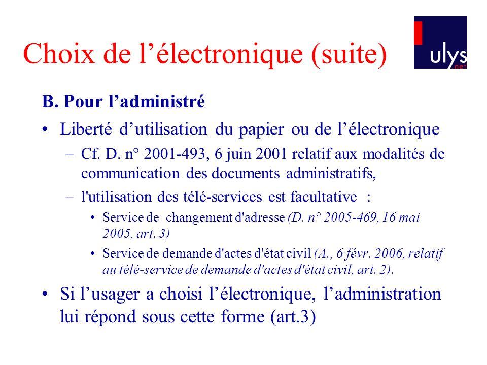 Choix de lélectronique (suite) B.