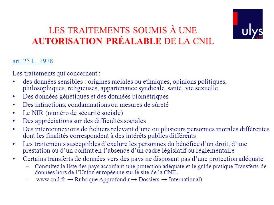 LES TRAITEMENTS SOUMIS À UNE AUTORISATION PRÉALABLE DE LA CNIL art.
