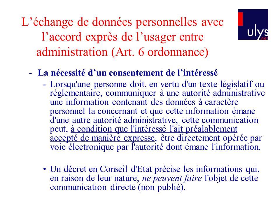 Léchange de données personnelles avec laccord exprès de lusager entre administration (Art.