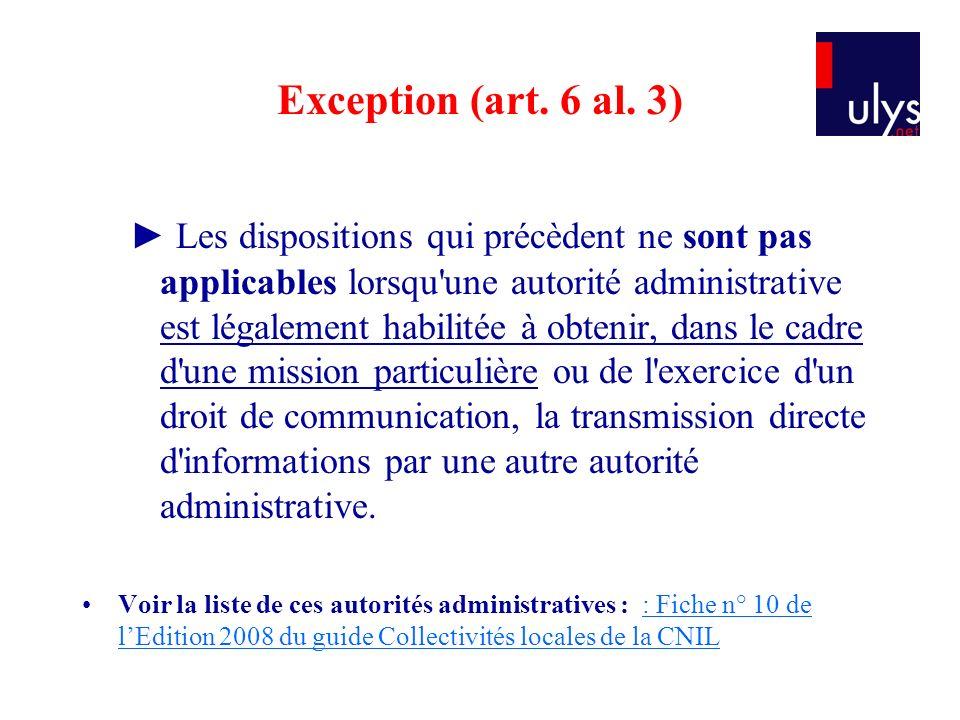 Exception (art.6 al.