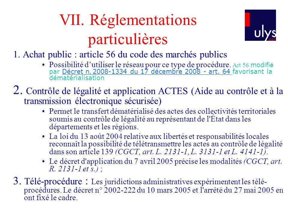 VII.Réglementations particulières 1.