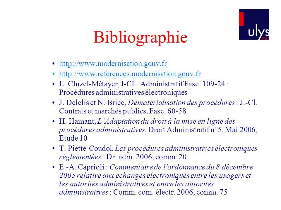 Bibliographie http://www.modernisation.gouv.fr http://www.references.modernisation.gouv.fr L.