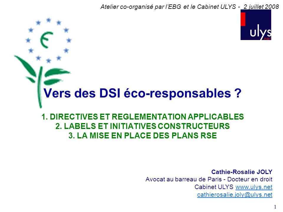 1 Vers des DSI éco-responsables .1. DIRECTIVES ET REGLEMENTATION APPLICABLES 2.