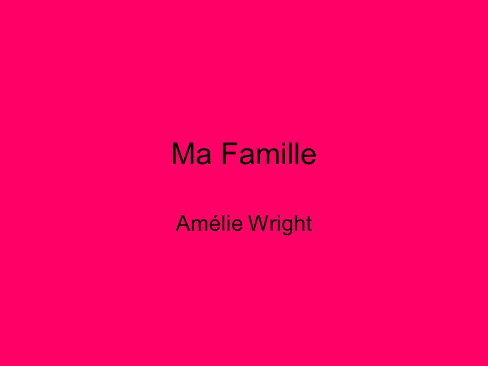 Ma Famille Amélie Wright