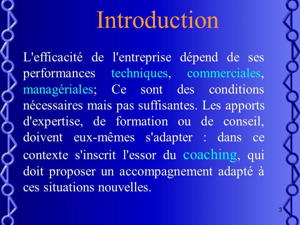 2 Plan de lexposé Introduction I. Définitions de coaching II. Objectifs et types de coaching III. Les rôles et attitudes du coach I. La démarche et mé