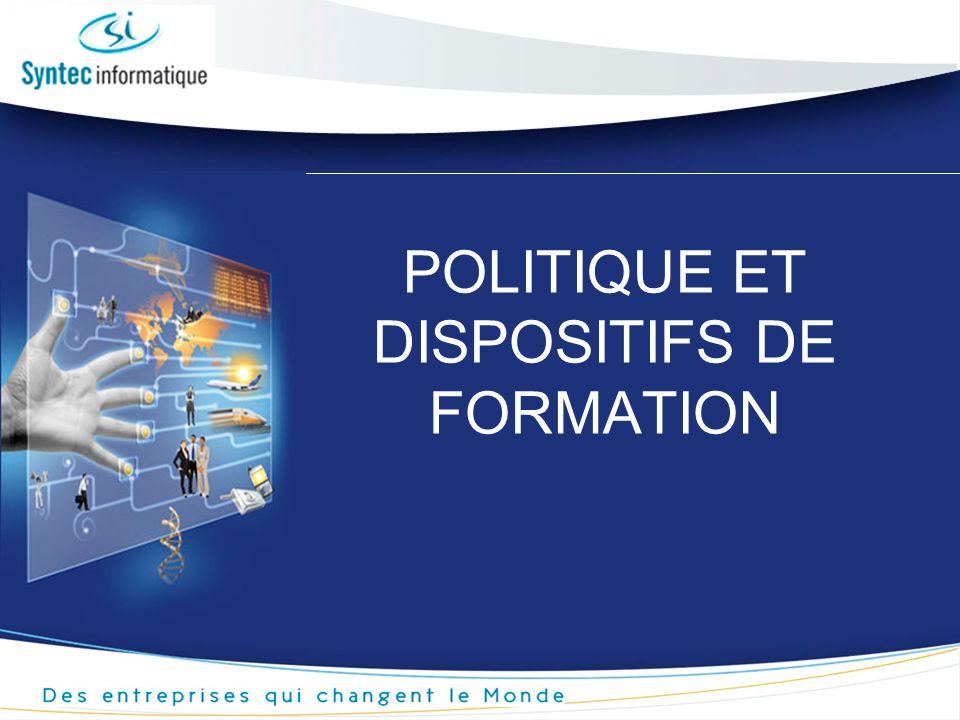 POLITIQUE ET DISPOSITIFS DE FORMATION