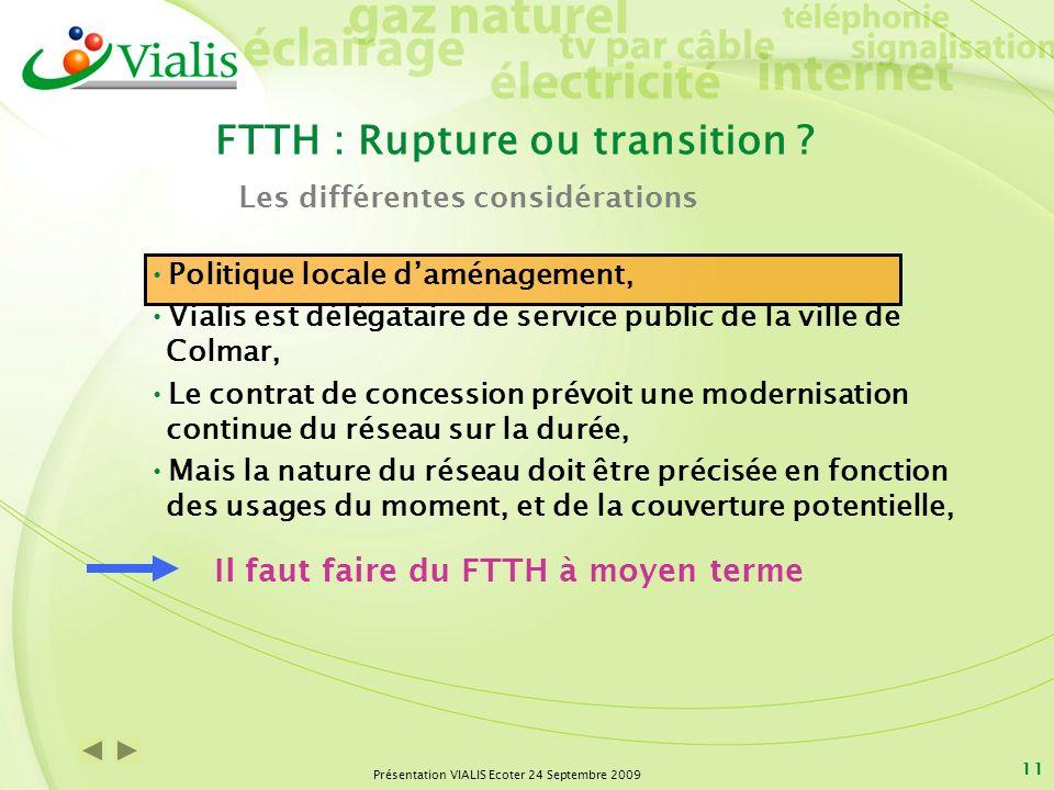 Présentation VIALIS Ecoter 24 Septembre 2009 11 Politique locale daménagement, Vialis est délégataire de service public de la ville de Colmar, Le cont