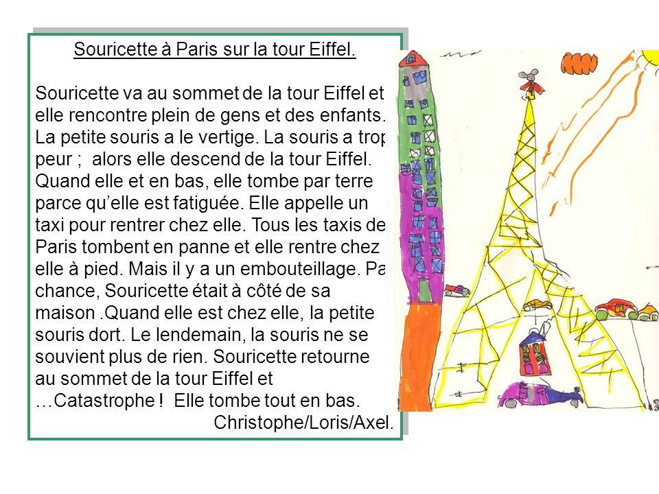 Souricette à Paris sur la tour Eiffel. Souricette va au sommet de la tour Eiffel et elle rencontre plein de gens et des enfants. La petite souris a le