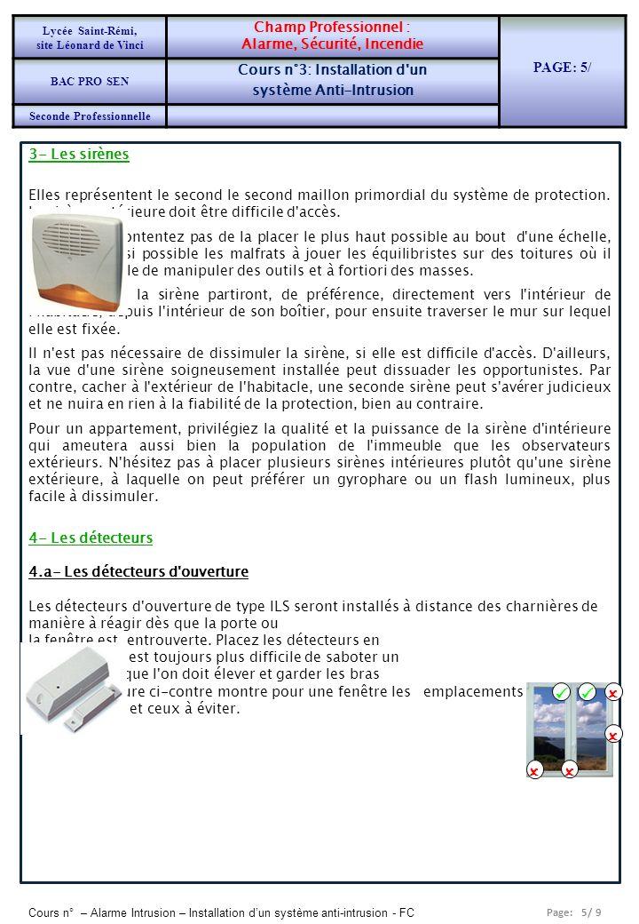Page: 5/ 9 Cours n° – Alarme Intrusion – Installation dun système anti-intrusion - FC 3- Les sirènes Elles représentent le second le second maillon pr
