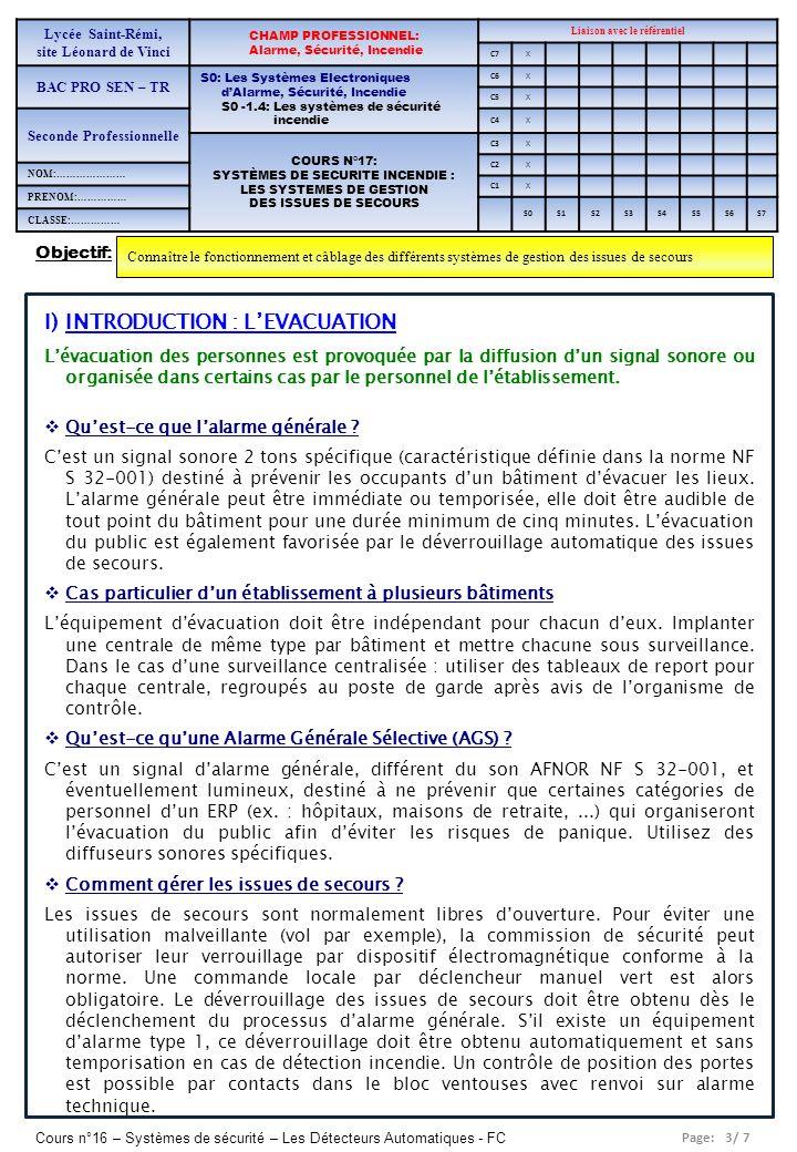 Page: 3/ 7 Cours n°16 – Systèmes de sécurité – Les Détecteurs Automatiques - FC Objectif: Connaître le fonctionnement et câblage des différents systèm