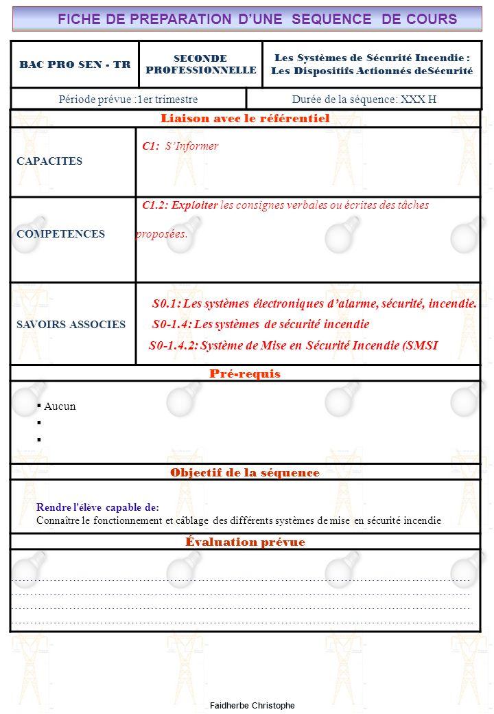 Seconde Bac Professionnel ELEEC Synthèse Plan du Cours M.FAIDHERBE, Professeur au Lycée Privé Saint Rémi Pôle professionnel Léonard de Vinci I) Eclairage de Sécurité.