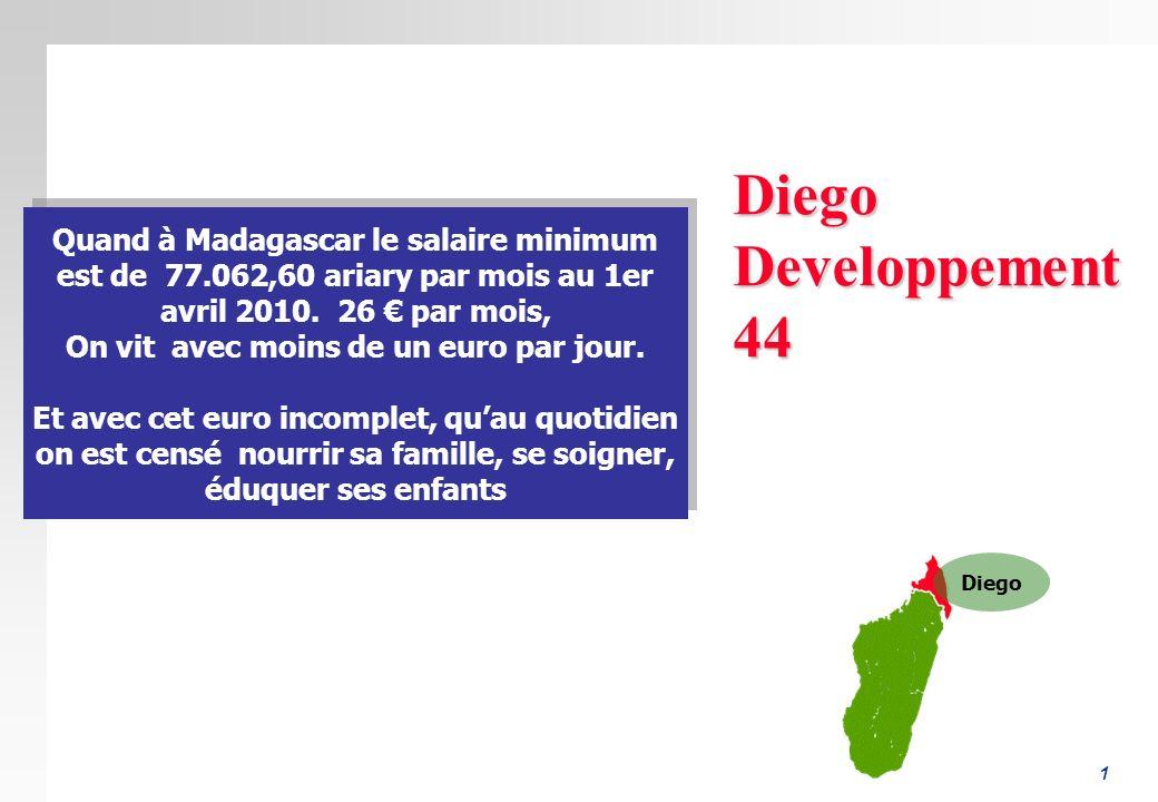 1 DiegoDeveloppement44 Quand à Madagascar le salaire minimum est de 77.062,60 ariary par mois au 1er avril 2010.