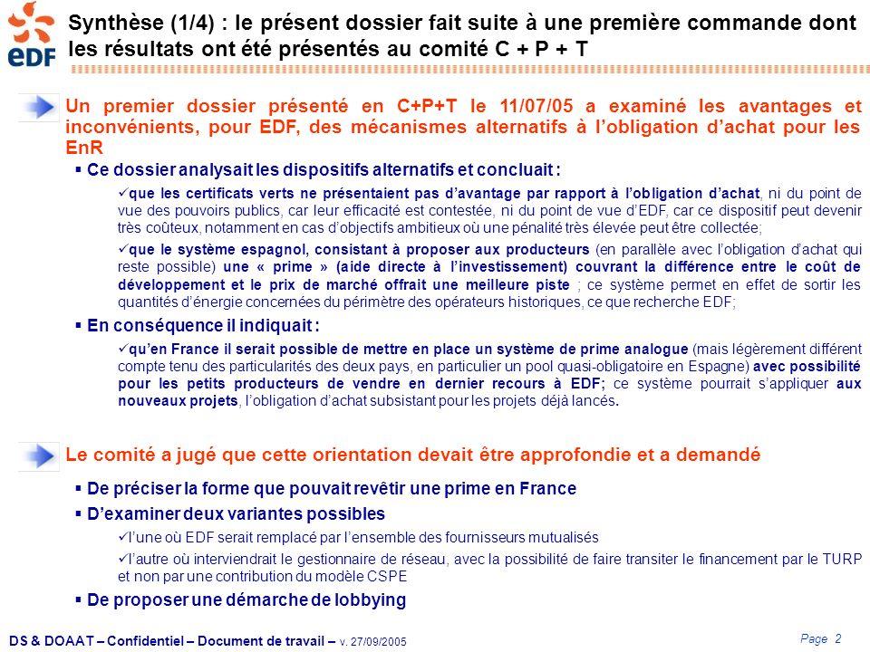 Page 2 DS & DOAAT – Confidentiel – Document de travail – v. 27/09/2005 Synthèse (1/4) : le présent dossier fait suite à une première commande dont les