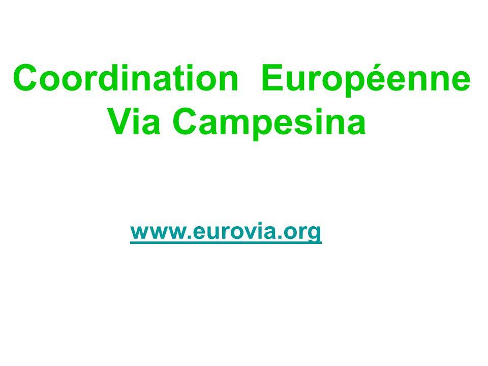 Coordination Européenne Via Campesina www.eurovia.org