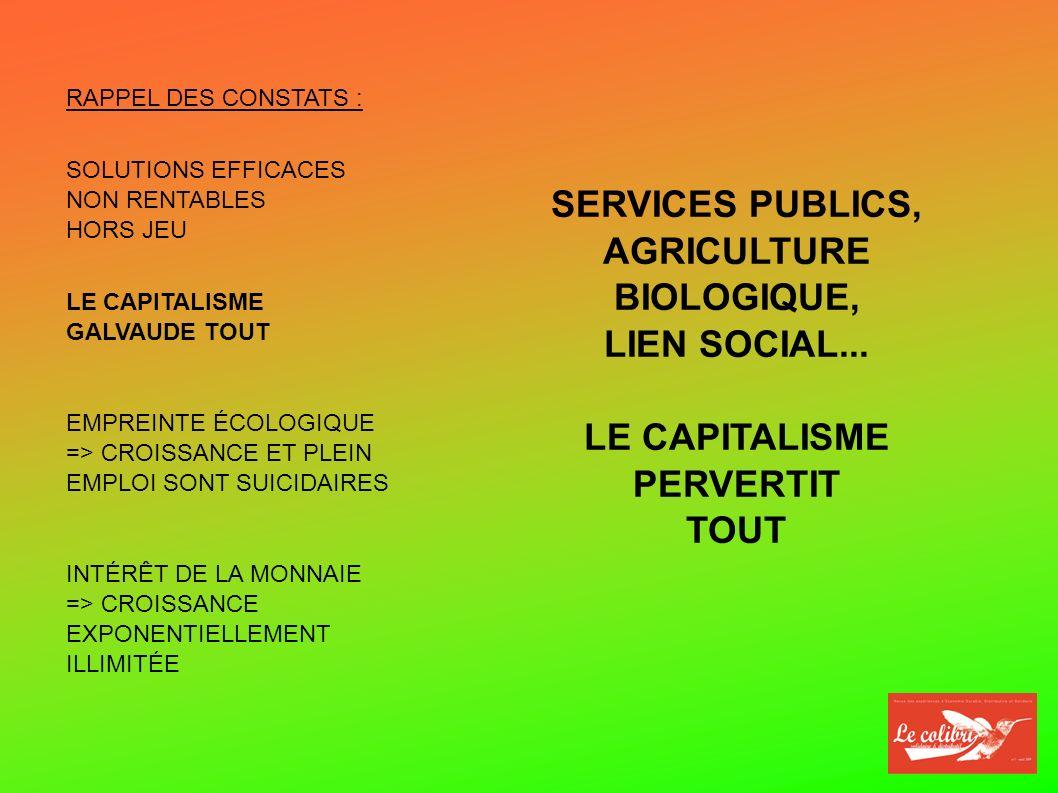 SERVICES PUBLICS, AGRICULTURE BIOLOGIQUE, LIEN SOCIAL...