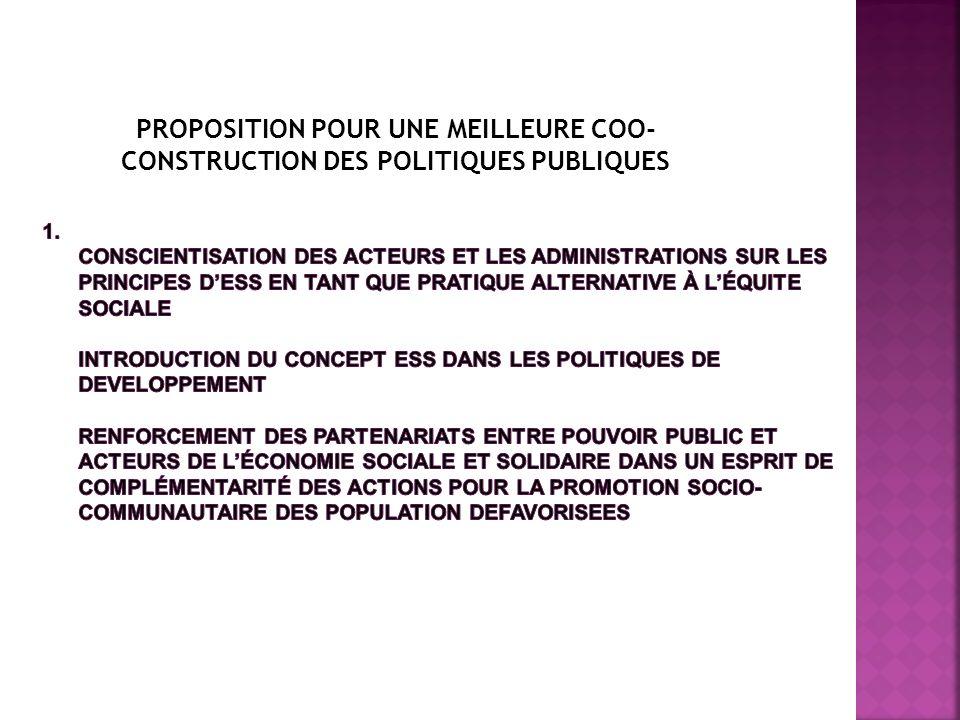 PROPOSITION POUR UNE MEILLEURE COO- CONSTRUCTION DES POLITIQUES PUBLIQUES