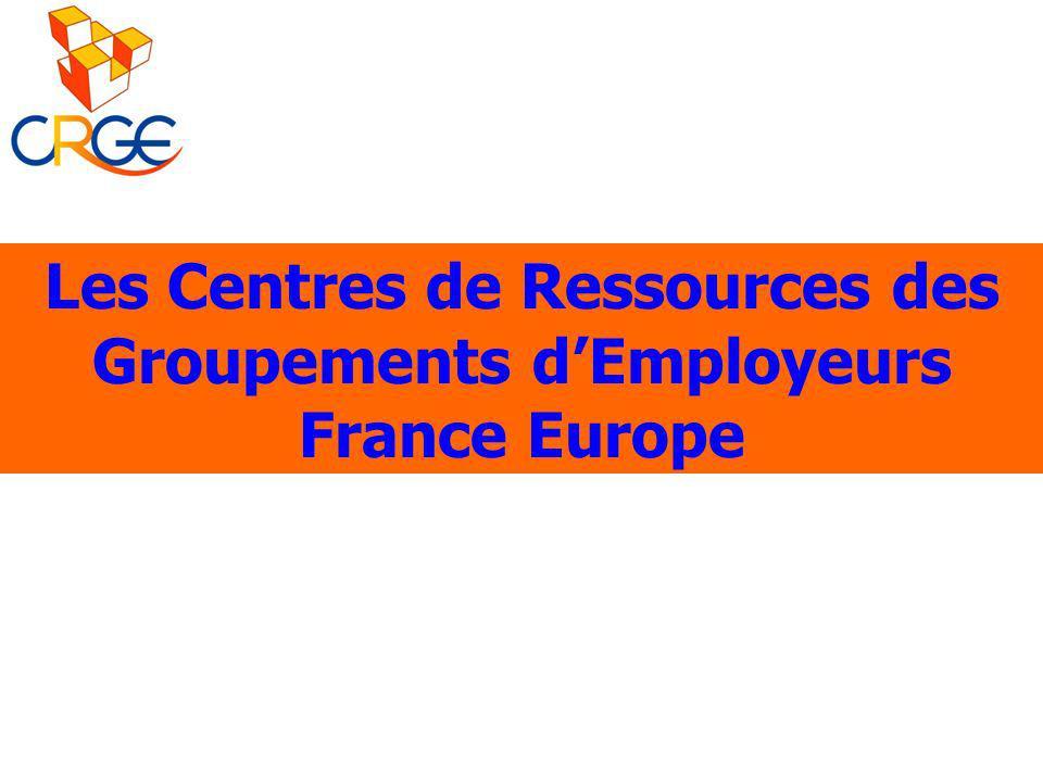 Les Centres de Ressources des Groupements dEmployeurs France Europe