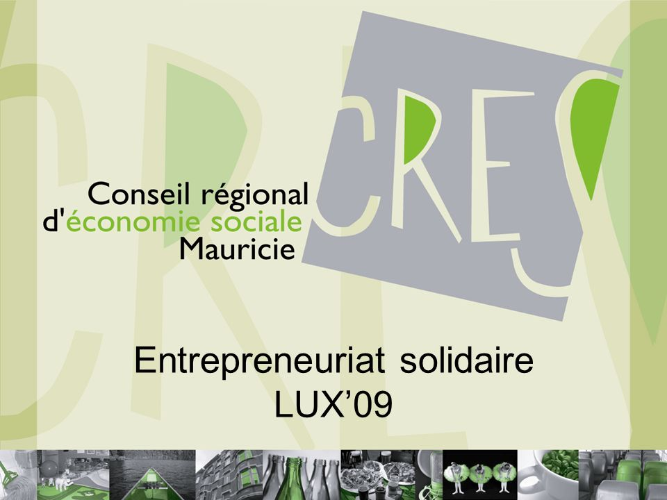 Entrepreneuriat solidaire LUX09